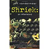 Shriek: An Afterwordby Jeff VanderMeer
