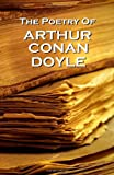Arthur Conan Doyle, The Poetry Of