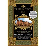 Thrumpton Hall: A Memoir of Life in My Father&#39;s House