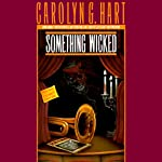 Something Wicked: A Death on Demand Mystery, Book 3 (       UNABRIDGED) by Carolyn G. Hart Narrated by Kate Reading