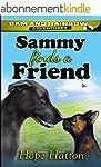 Sammy Finds a Friend: A Dog and Cat o...
