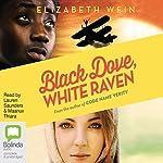 Black Dove, White Raven | Elizabeth Wein