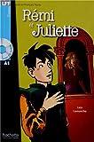 Rémi et Juliette (1CD audio)