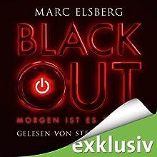 Blackout: Morgen ist es zu spät Hörbuch von Marc Elsberg Gesprochen von: Steffen Groth