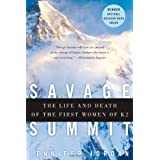 Savage Summit: True Stories of the 5 Women Who Climbed K2by Jennifer Jordan