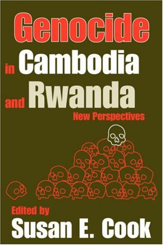 Genocide in Cambodia and Rwanda: New Perspectives