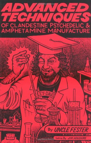 Advanced Techniques of Clandestine Psychedelic & Amphetamine Manufacture