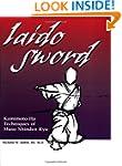Iaido Sword: Kamimoto-Ha Techniques o...