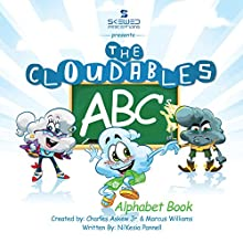 The Cloudables ABCs: Rhyming ABC Book (       UNABRIDGED) by Ni'Kesia Pannell Narrated by Noree Victoria