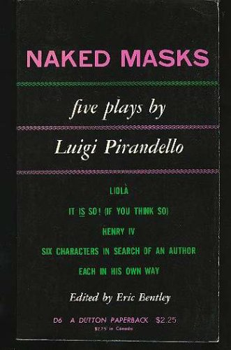 Naked Masks: Five Plays, LUIGI PIRANDELLO