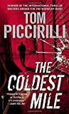 The Coldest Mile (0553590855) by Tom Piccirilli