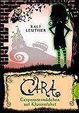Cara, Band 2: Cara - Gespenstermädchen auf Klassenfahrt