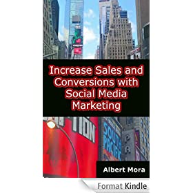 Increase Sales and Conversions with Social Media Marketing