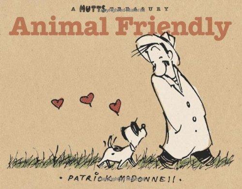 Mutts Treasury 06 Animal Friendly