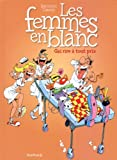 Les Femmes en Blanc - tome 6 - Gai rire à tout prix nouvelle maquette