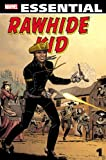 Essential Rawhide Kid - Volume 1