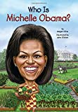 img - for Who Is Michelle Obama? (Who Was...?) book / textbook / text book