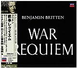 ブリテン:戦争レクイエム / ブリテン(ベンジャミン) (指揮); ブリテン (作曲) (CD - 2006)