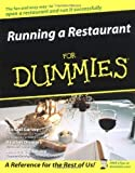 img - for Running a Restaurant For Dummies 1st edition by Garvey, Michael, Dismore, Heather, Dismore, Andrew G. (2004) Paperback book / textbook / text book