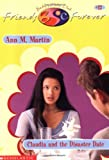 Claudia And The Disaster Date (Baby-Sitters Club Friends Forever) (0590523481) by Martin, Ann M.