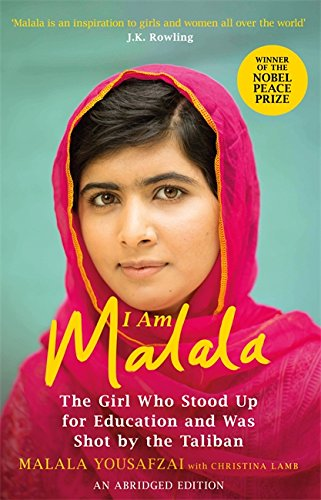 I Am Malala Abridged Edition: The Girl Who Stood Up for Education and was Shot by the Taliban