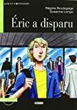 Eric A Disparu [With CD (Audio)] (Lire Et SEntrainer) (French Edition)