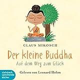 Image de Der kleine Buddha. Auf dem Weg zum Glück, 2 Audio-CDs
