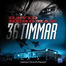 36 timmar [36 Hours] Audiobook by David Bergman Narrated by Alexandra Rapaport