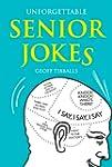Unforgettable Senior Jokes