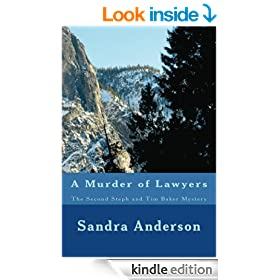 A Murder of Lawyers The Second Steph and Tim Baker Mystery (Steph and Tim Baker Mysteries)