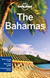 Lonely Planet The Bahamas (Multi Country Travel Guide)