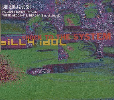Shock to the System [CD 2] by Billy Idol