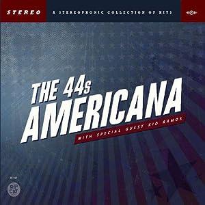 The 44s Americana