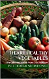 Heart Healthy Vegetables: Heart Healthy Series from Gud2eat.com