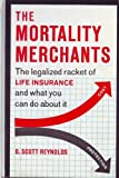 The Mortality Merchants,