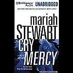 Cry Mercy | Mariah Stewart