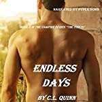 Endless Days: The Firsts, Book 2 (       UNABRIDGED) by C. L. Quinn Narrated by Pyper Down