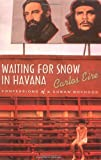 img - for Waiting for Snow in Havana: Confessions of a Cuban Boyhood by Carlos M. N. Eire (2003-05-01) book / textbook / text book