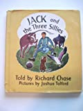 Jack and the Three Sillies (0395191009) by Chase