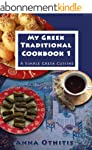 My Greek Traditional Cook Book  1: A...
