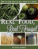 Real Food, Real Frugal