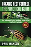 Organic Pest Control: The Practical G...