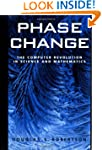 Phase Change: The Computer Revolution...