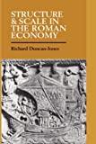 Structure and Scale in the Roman Economy ( Hardcover ) by Duncan-Jones, Richard published by Cambridge University Press