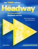 New Headway: Pre-Intermediate: Workbook: With Key: Workbook with Key Pre-intermediate lev