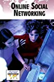 Online Social Networking (Current Controversies (Library))