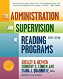 img - for The Administration and Supervision of Reading Programs, 5th Edition (Language & Literacy Series) (Language and Literacy Series) book / textbook / text book