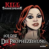 Die Prophezeihung (Kill Shakespeare 2) | Conor McCreery, Anthony Del Col