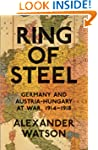 Ring of Steel: Germany and Austria-Hu...