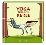 Yoga f�r echte Kerle